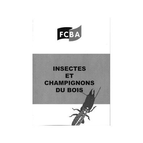 Insectes et champignons du bois