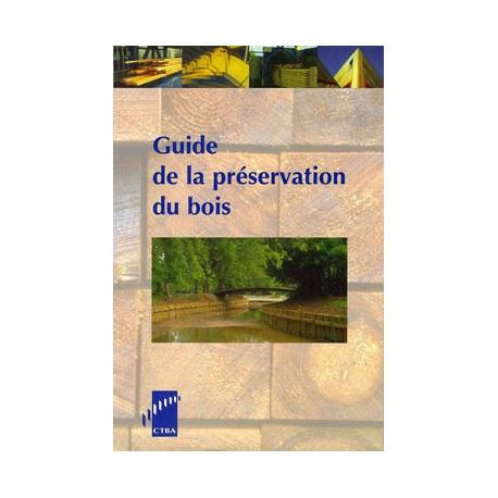 Guide la préservation des bois